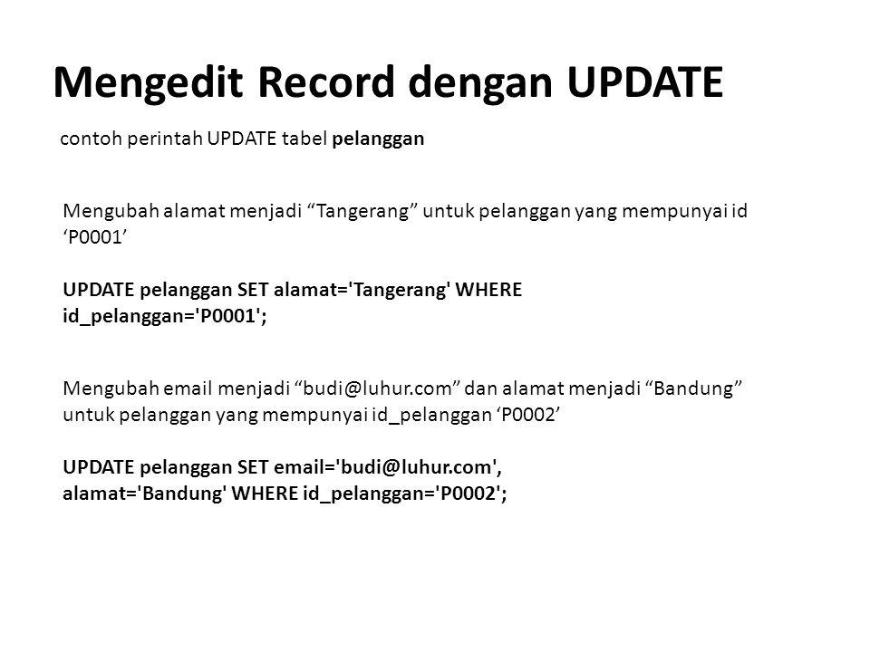 Mengedit Record dengan UPDATE