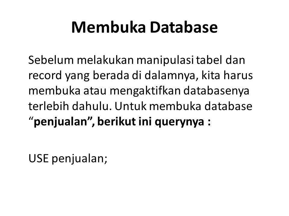 Membuka Database