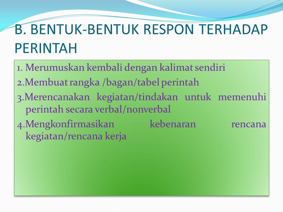 B. BENTUK-BENTUK RESPON TERHADAP PERINTAH