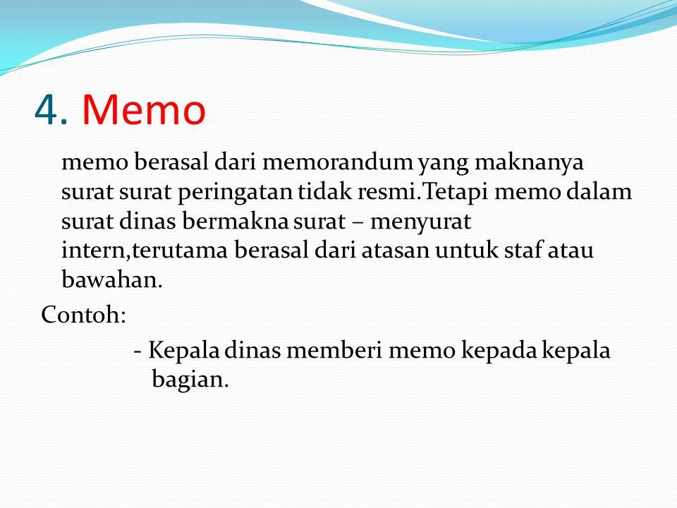 4. Memo
