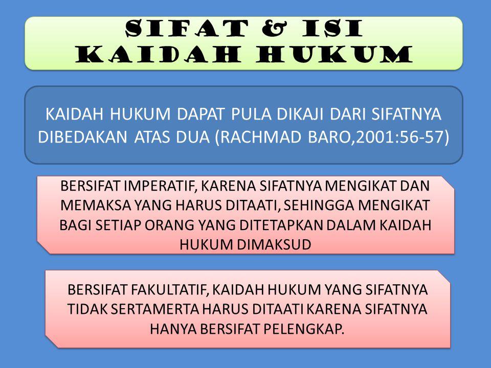 SIFAT & ISI KAIDAH HUKUM