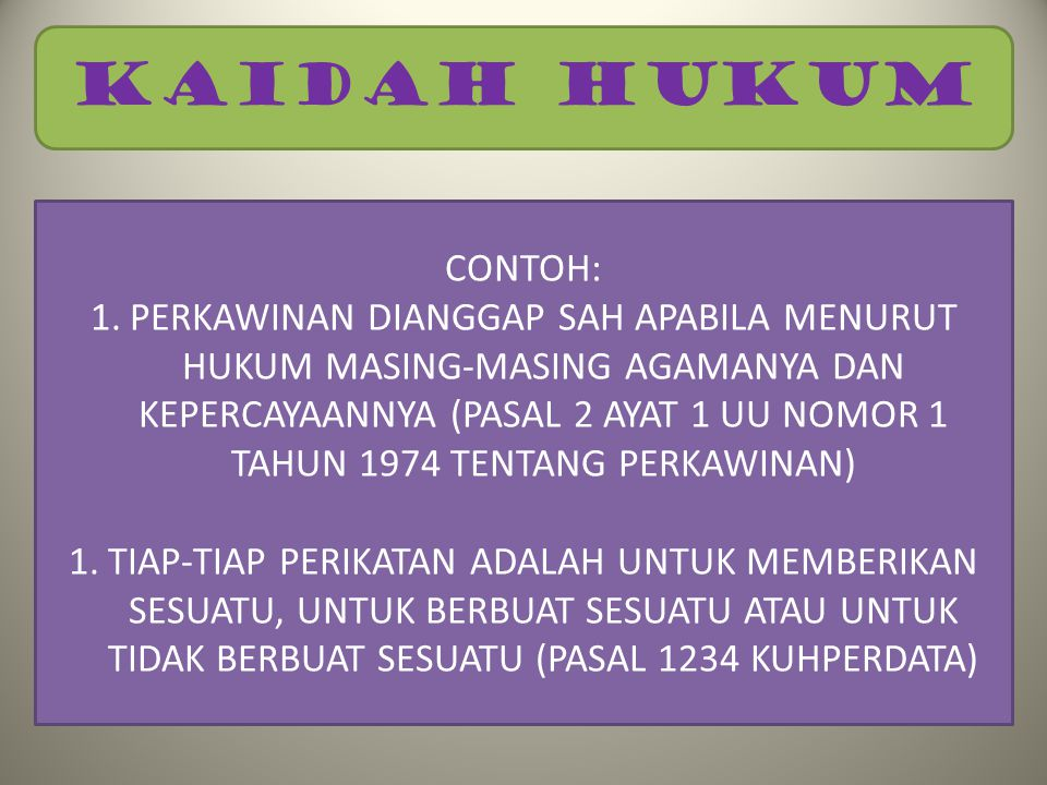 KAIDAH HUKUM CONTOH:
