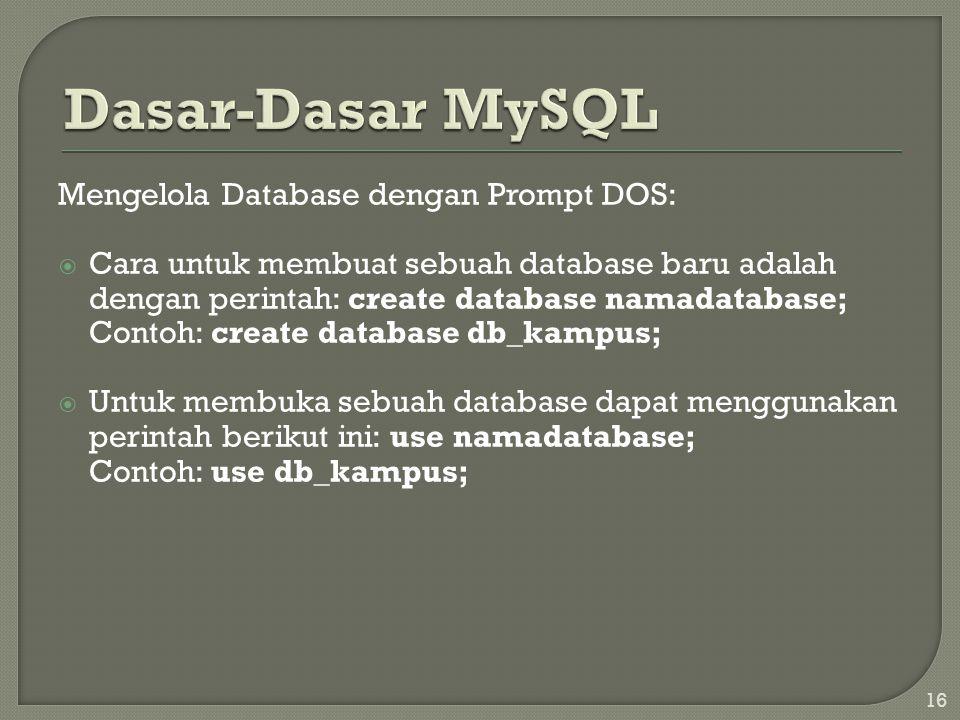 Dasar-Dasar MySQL Mengelola Database dengan Prompt DOS: