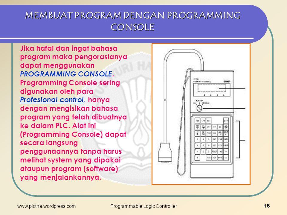 MEMBUAT PROGRAM DENGAN PROGRAMMING CONSOLE