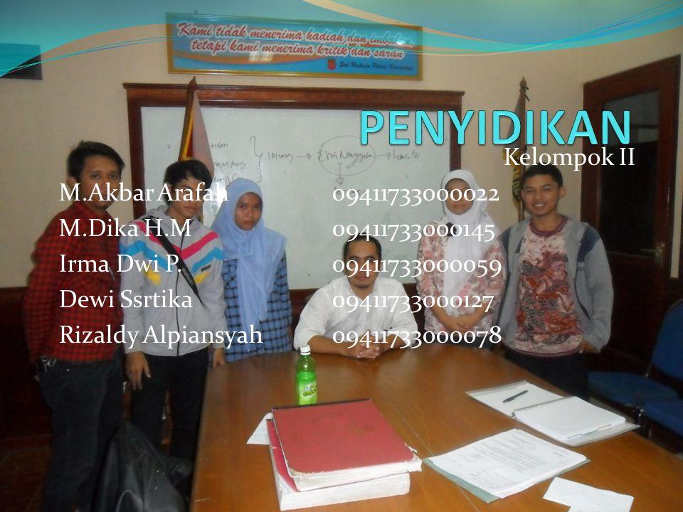 PENYIDIKAN Kelompok II M.Akbar Arafah 09411733000022