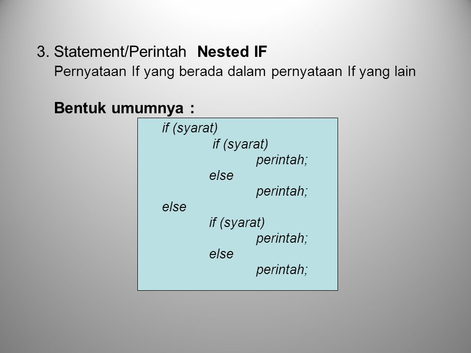 3. Statement/Perintah Nested IF
