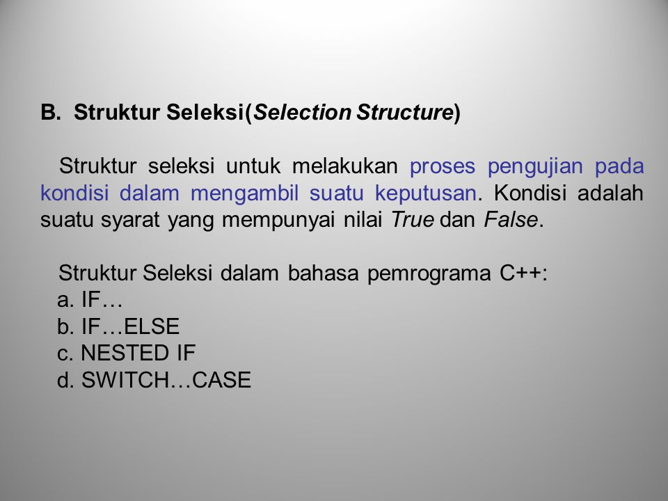 B. Struktur Seleksi(Selection Structure)