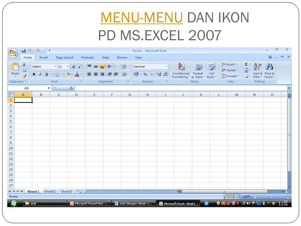 MENU-MENU DAN IKON PD MS.EXCEL 2007