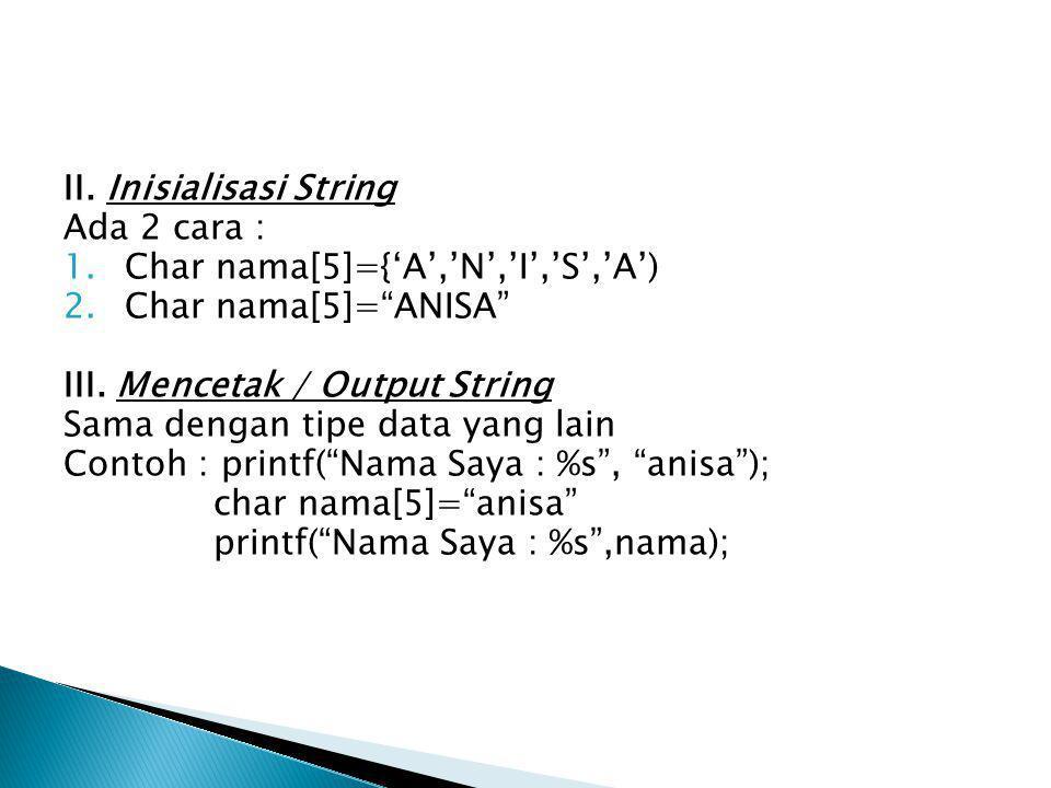 II. Inisialisasi String