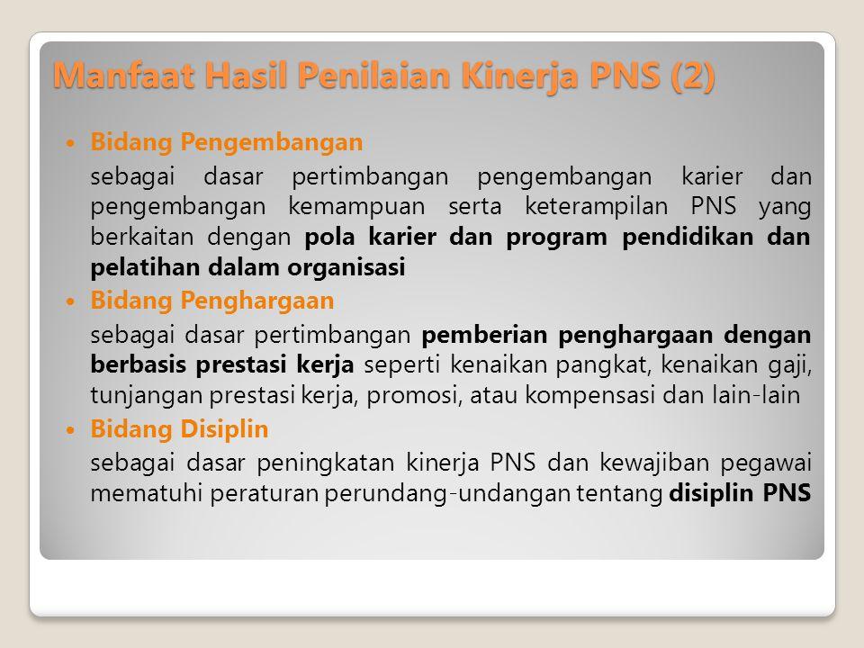 Manfaat Hasil Penilaian Kinerja PNS (2)