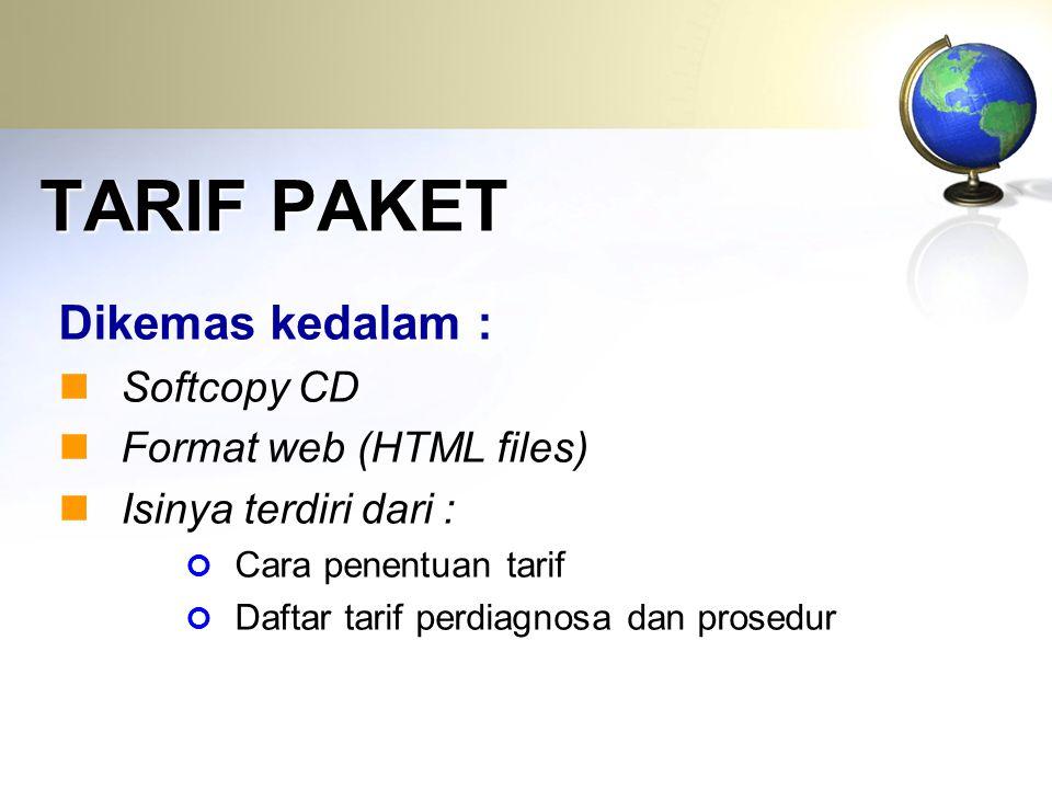TARIF PAKET Dikemas kedalam : Softcopy CD Format web (HTML files)