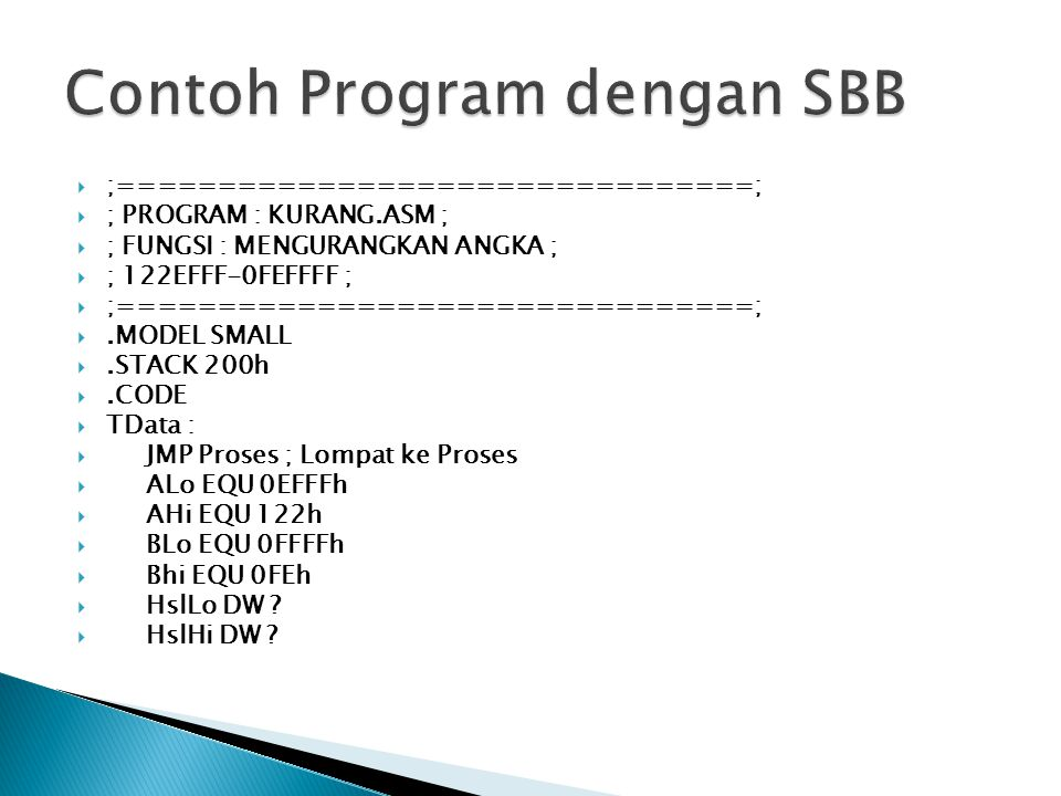 Contoh Program dengan SBB