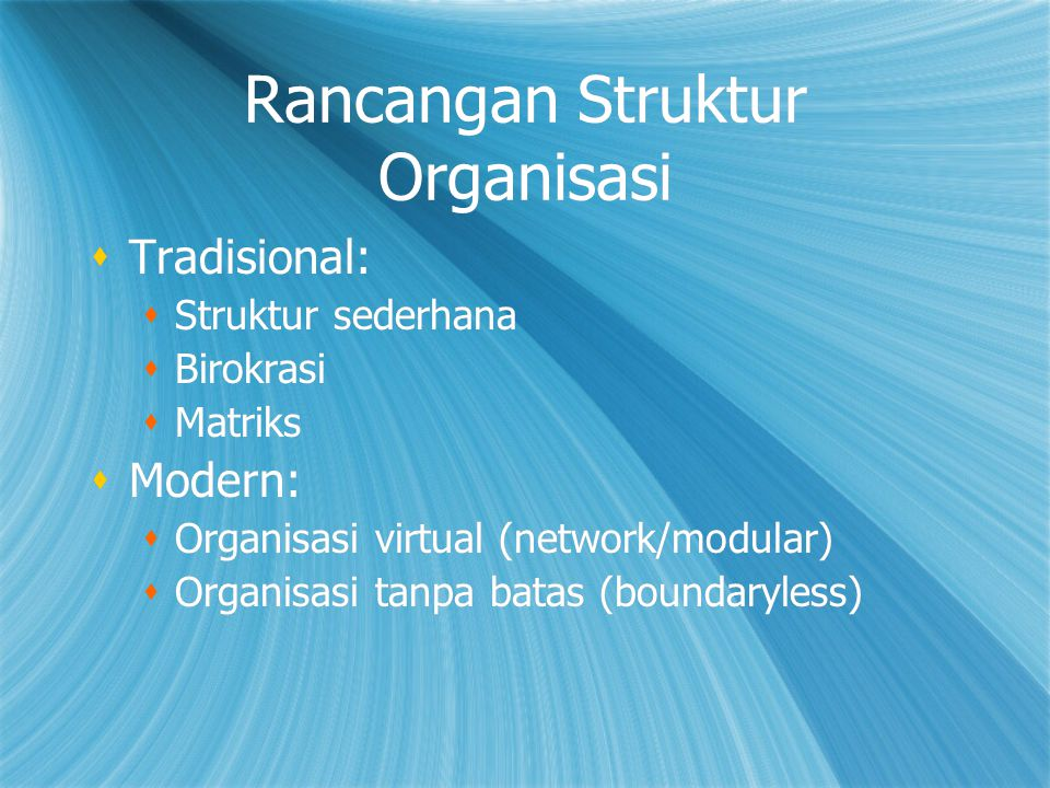 Rancangan Struktur Organisasi