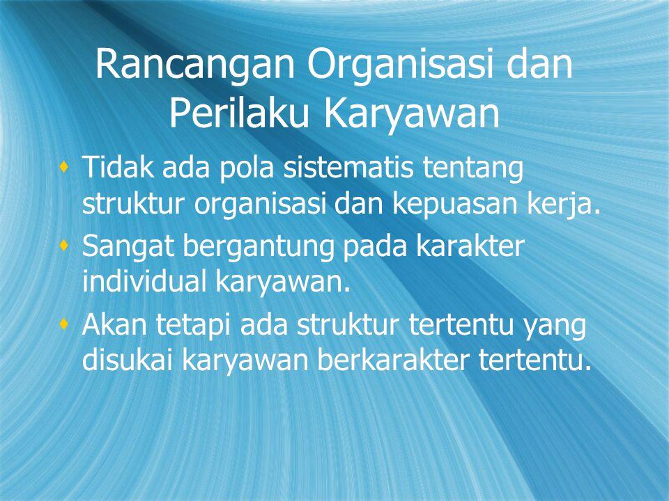 Rancangan Organisasi dan Perilaku Karyawan