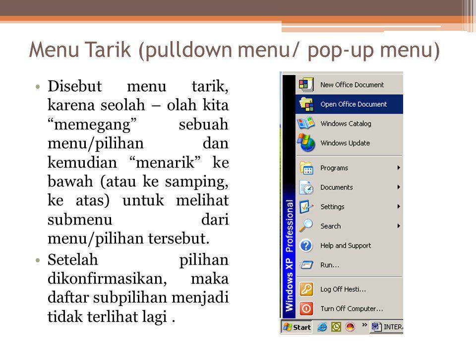 Menu Tarik (pulldown menu/ pop-up menu)