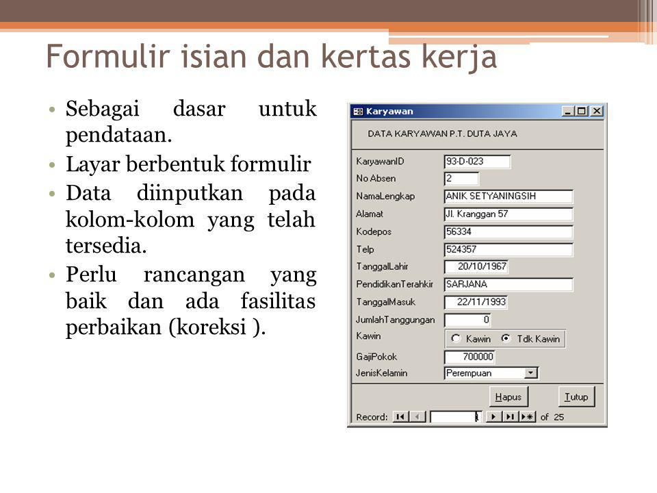 Formulir isian dan kertas kerja