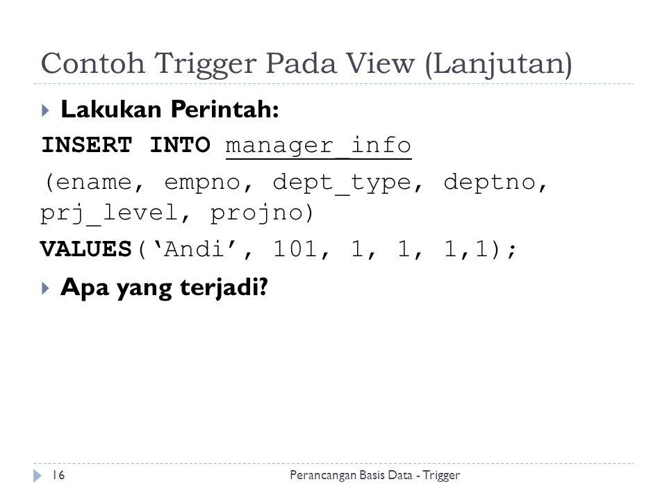 Contoh Trigger Pada View (Lanjutan)