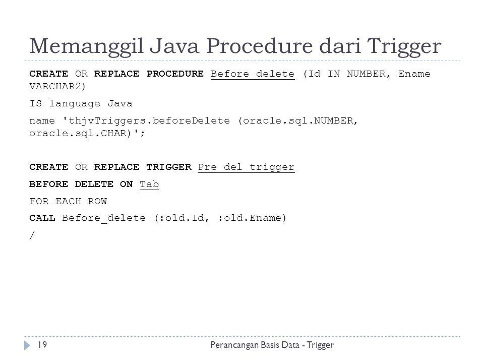 Memanggil Java Procedure dari Trigger