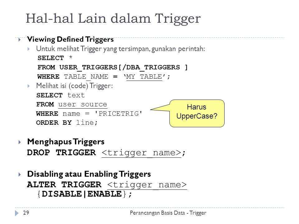 Hal-hal Lain dalam Trigger