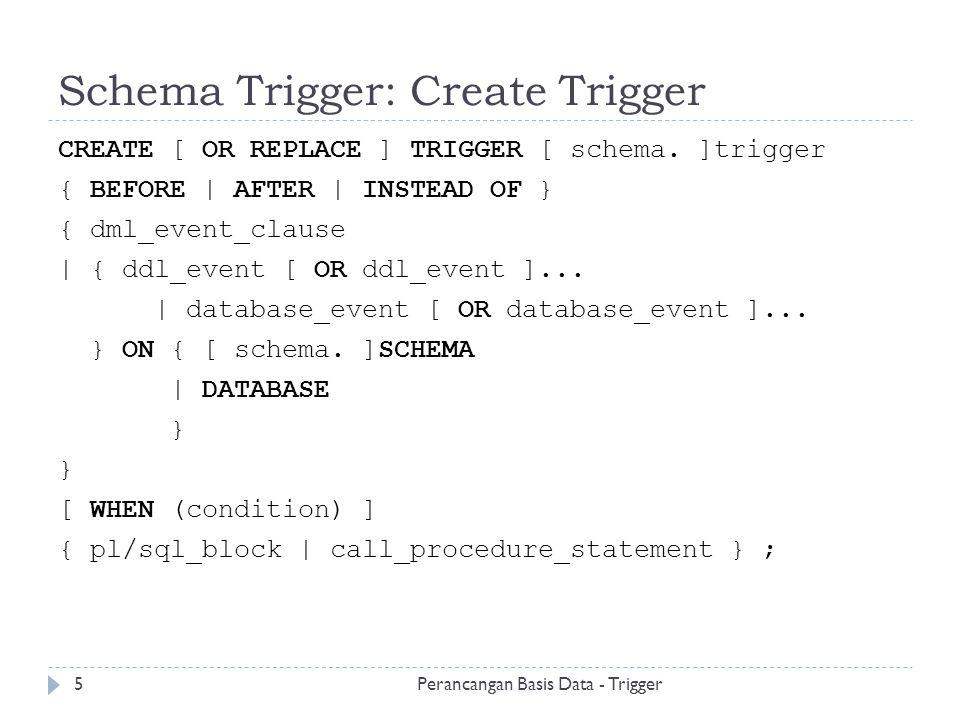 Schema Trigger: Create Trigger