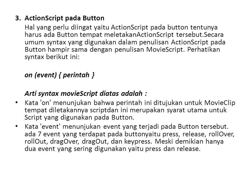 3. ActionScript pada Button