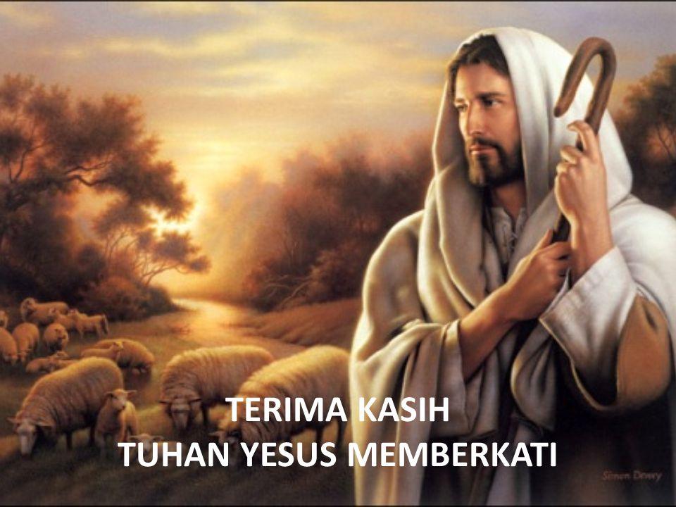 TERIMA KASIH TUHAN YESUS MEMBERKATI