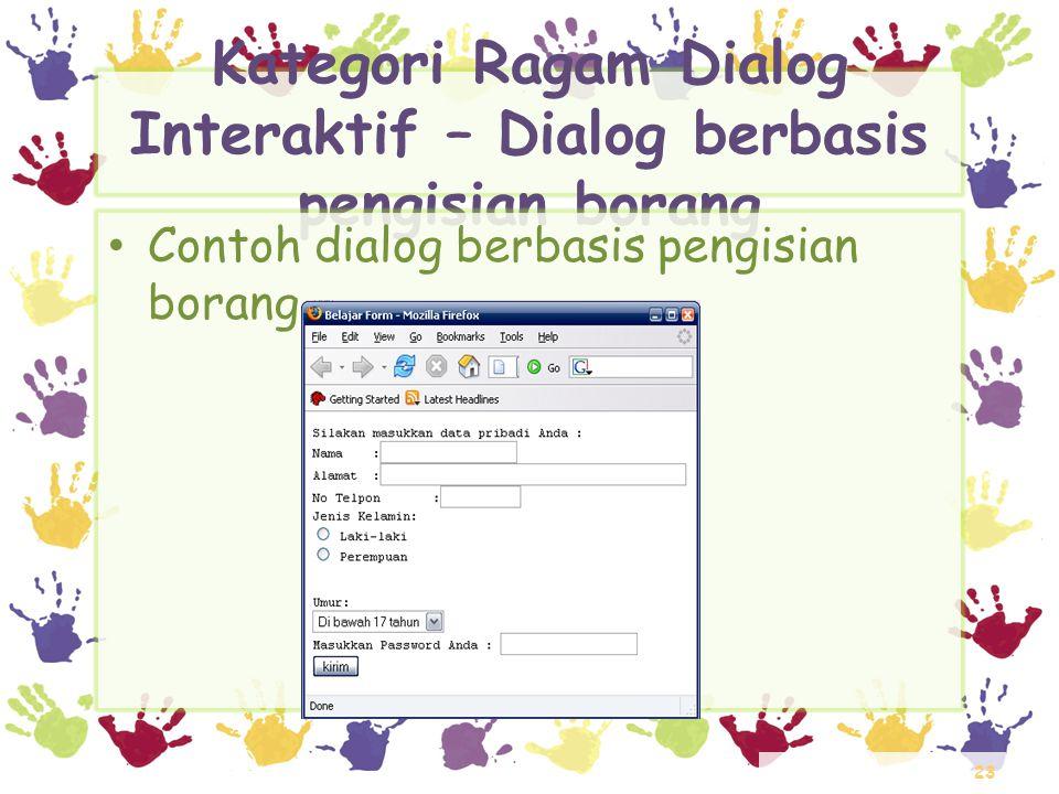 Kategori Ragam Dialog Interaktif – Dialog berbasis pengisian borang