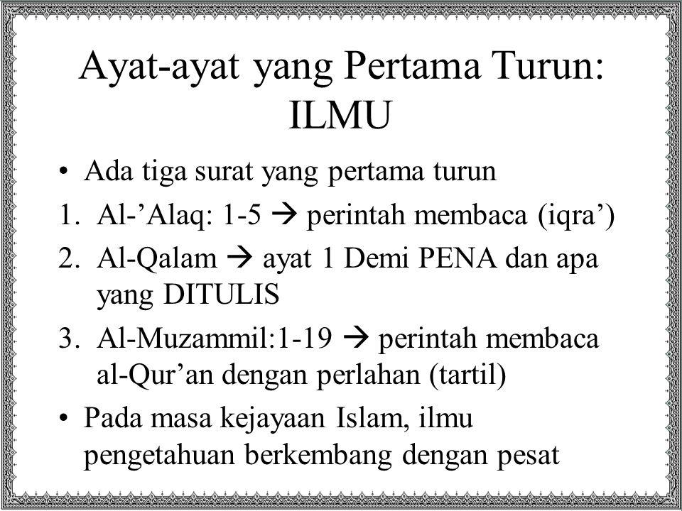 Ayat-ayat yang Pertama Turun: ILMU