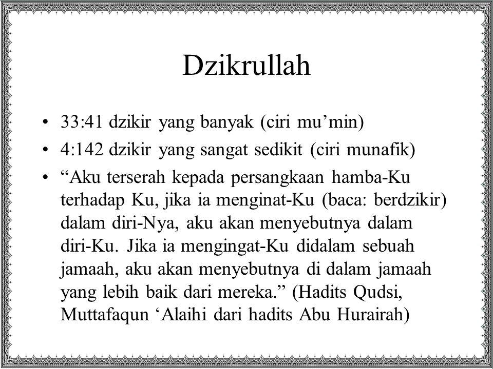 Dzikrullah 33:41 dzikir yang banyak (ciri mu'min)