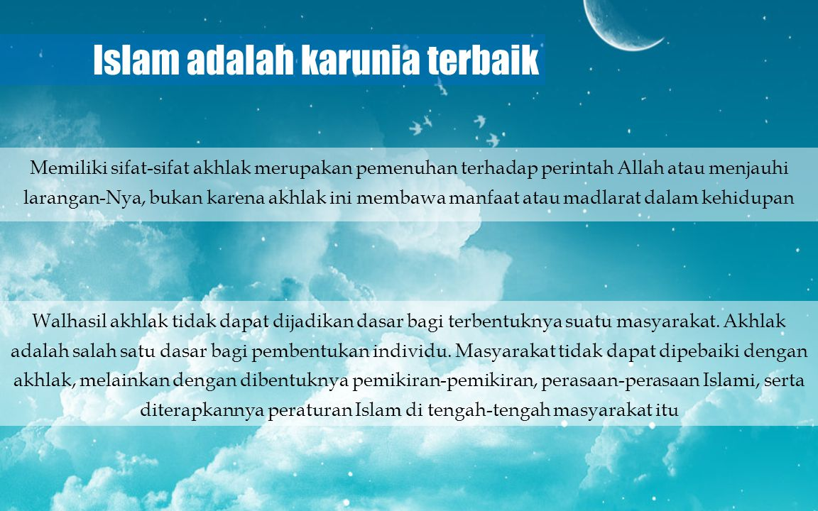 Islam adalah karunia terbaik