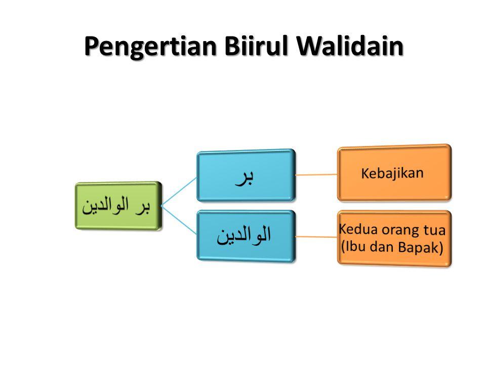 Pengertian Biirul Walidain