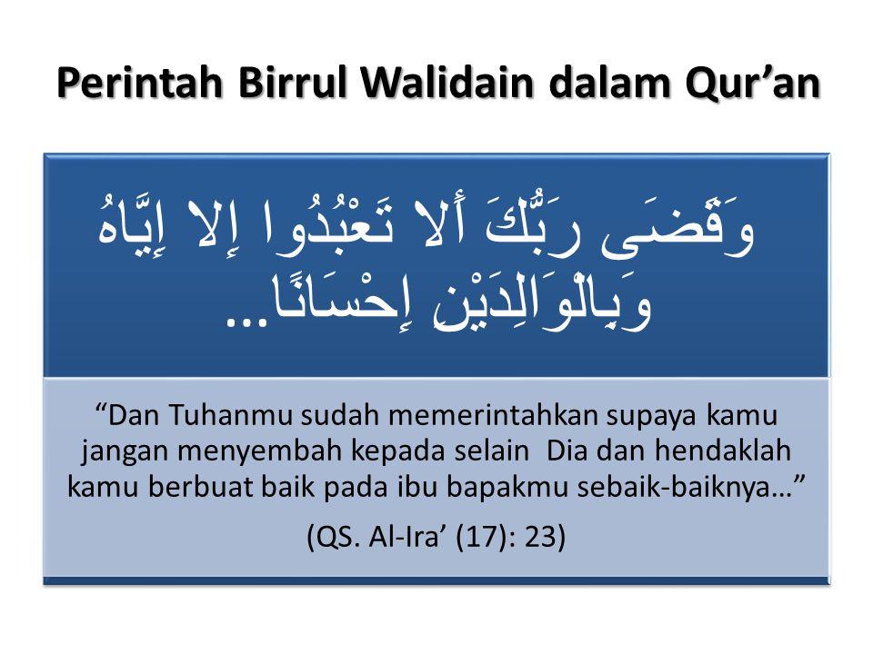 Perintah Birrul Walidain dalam Qur'an