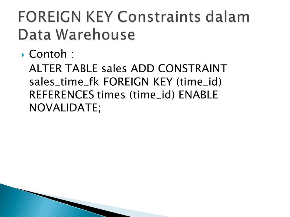 FOREIGN KEY Constraints dalam Data Warehouse