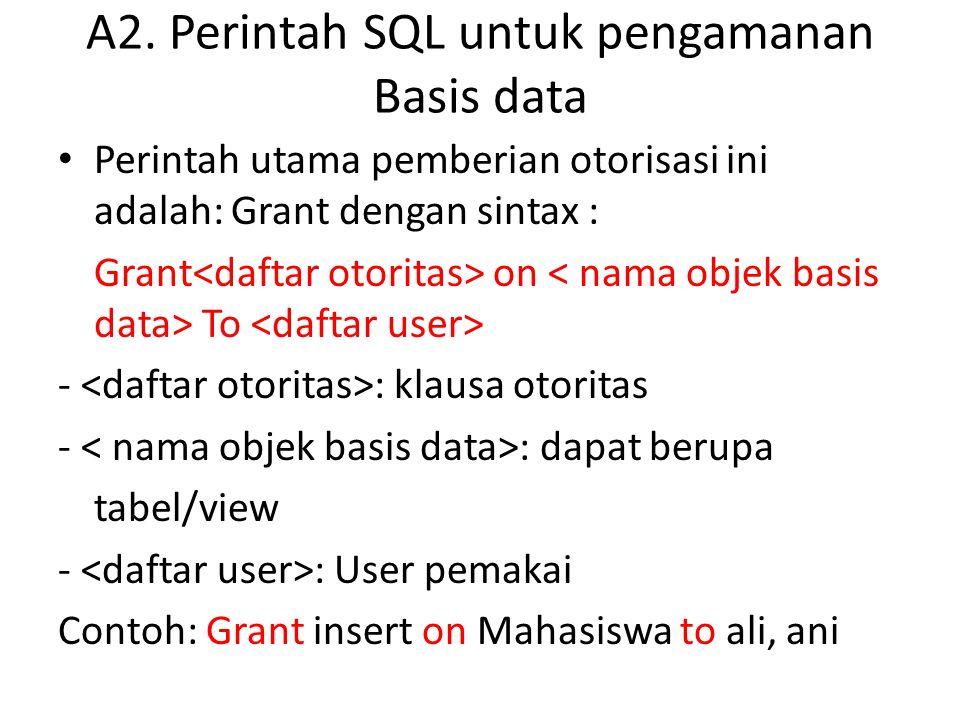 A2. Perintah SQL untuk pengamanan Basis data