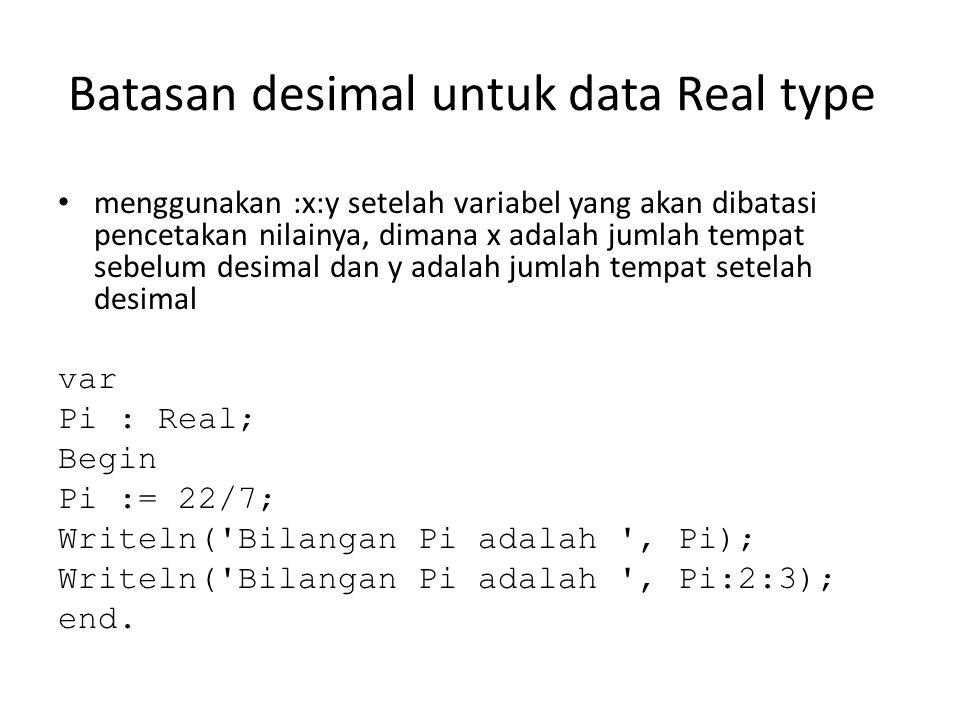 Batasan desimal untuk data Real type