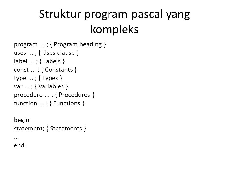 Struktur program pascal yang kompleks