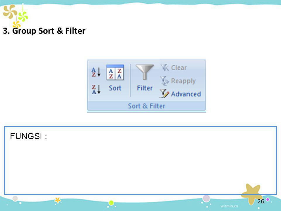 3. Group Sort & Filter FUNGSI :