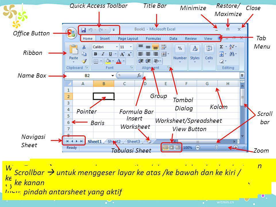 Baris  berisi nama baris Jumlah baris di MS Excel 2007 : 1048576