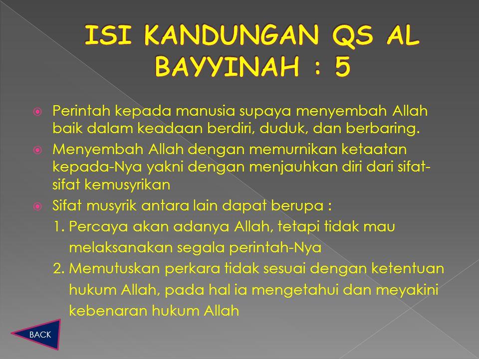 ISI KANDUNGAN QS AL BAYYINAH : 5
