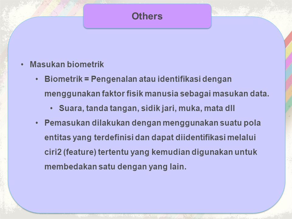 Others Masukan biometrik
