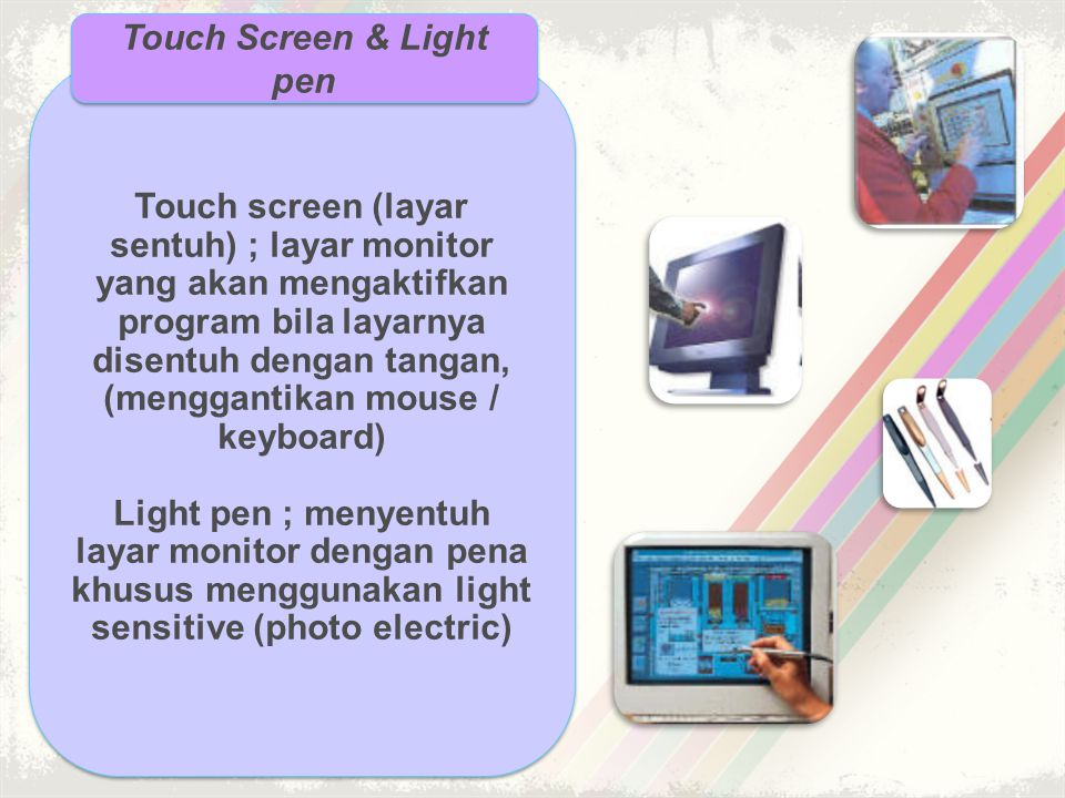 Touch Screen & Light pen