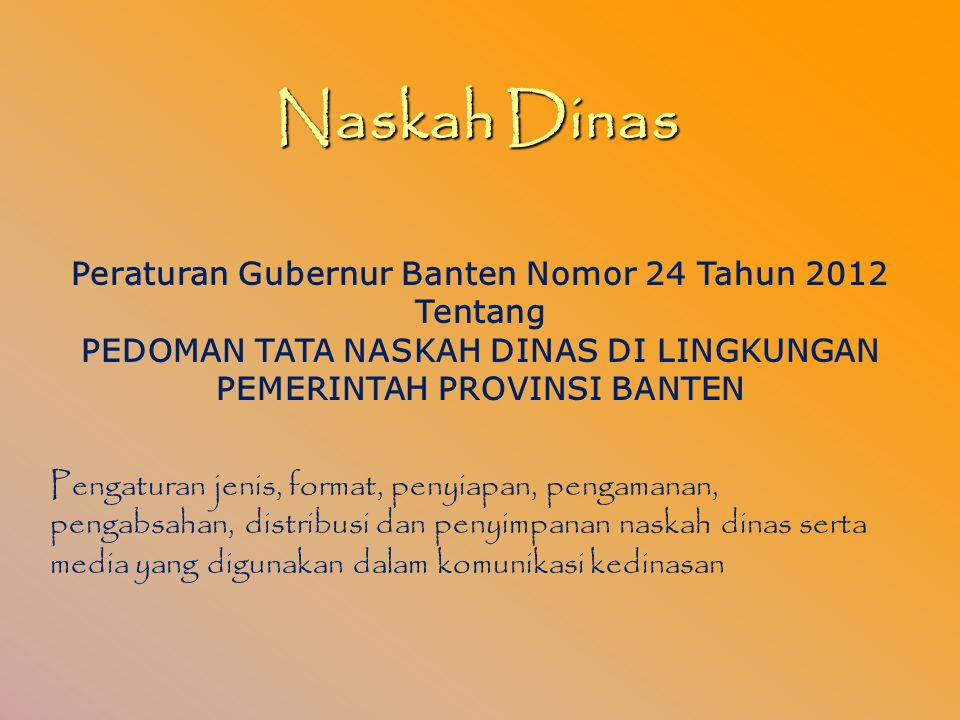 Naskah Dinas Peraturan Gubernur Banten Nomor 24 Tahun 2012 Tentang