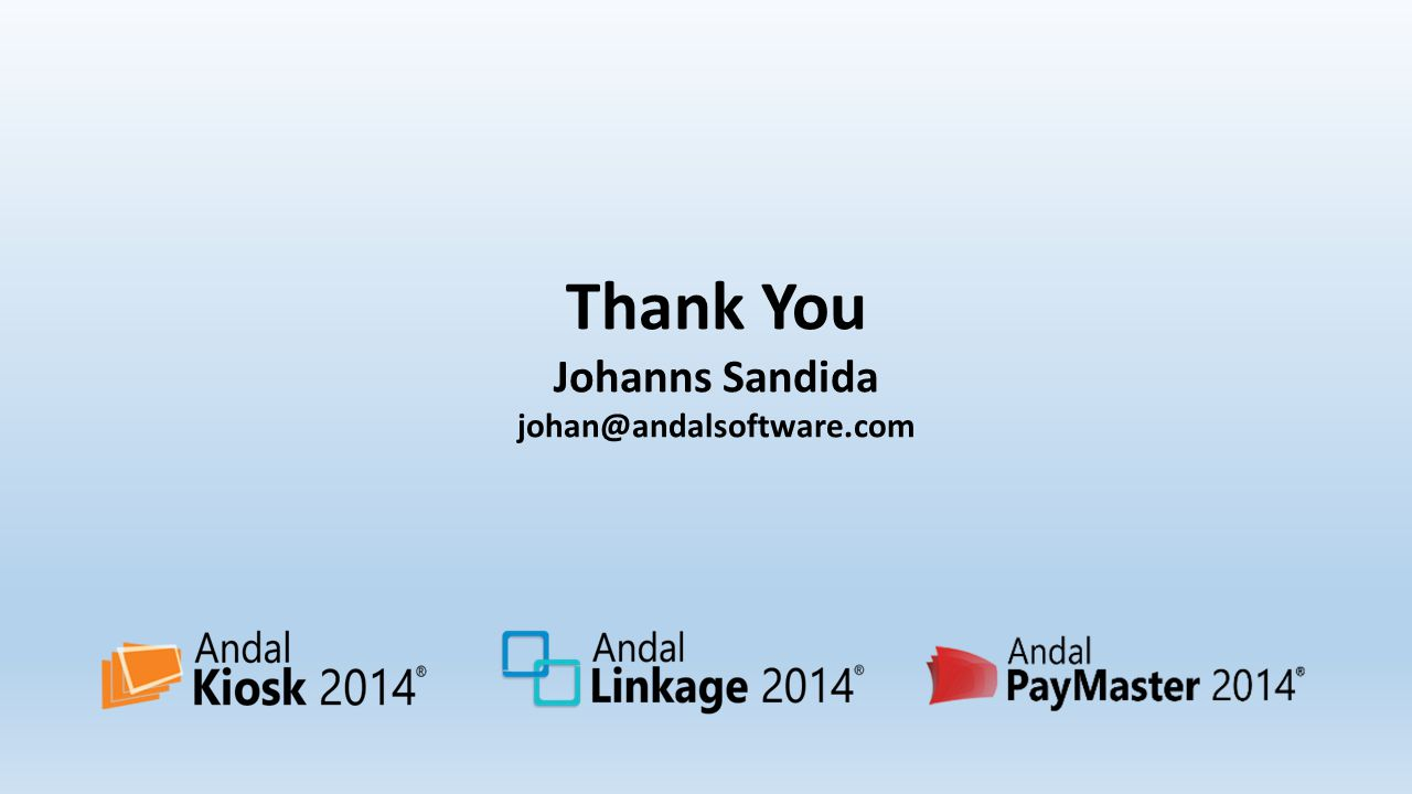 Thank You Johanns Sandida johan@andalsoftware.com