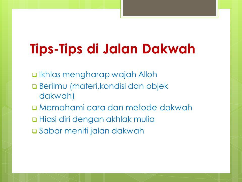Tips-Tips di Jalan Dakwah