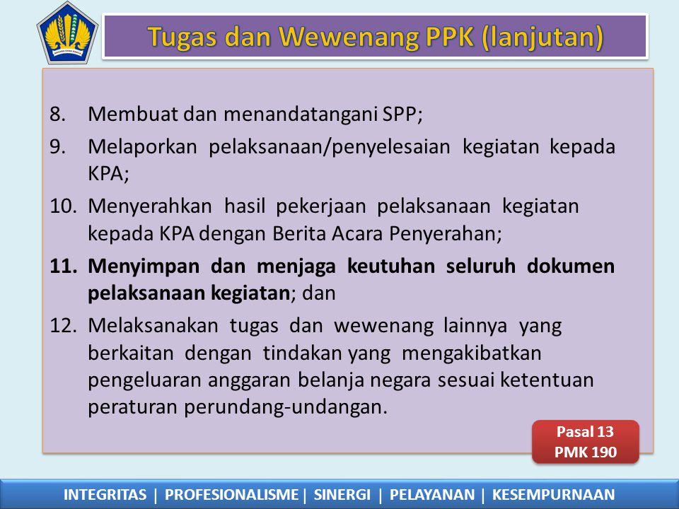 Tugas dan Wewenang PPK (lanjutan)