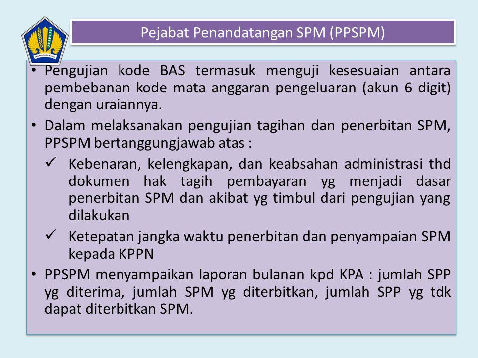 Pejabat Penandatangan SPM (PPSPM)