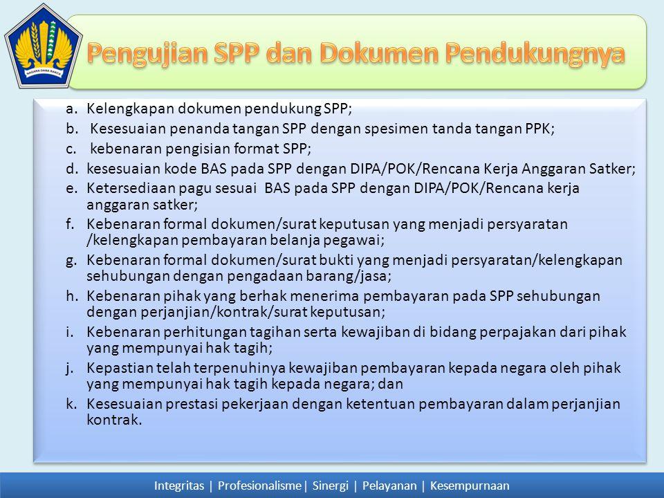 Pengujian SPP dan Dokumen Pendukungnya