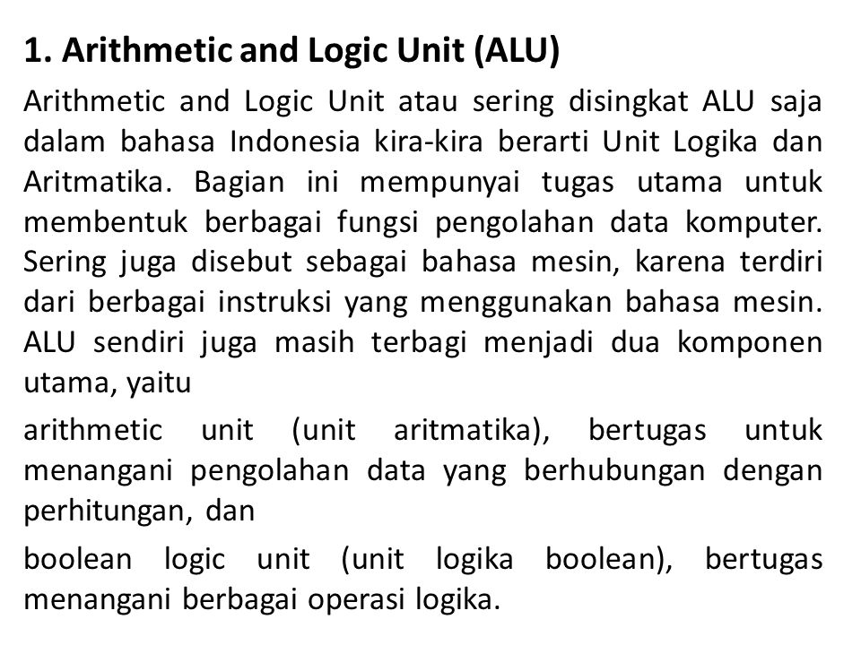1. Arithmetic and Logic Unit (ALU)