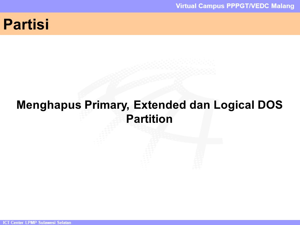 Menghapus Primary, Extended dan Logical DOS