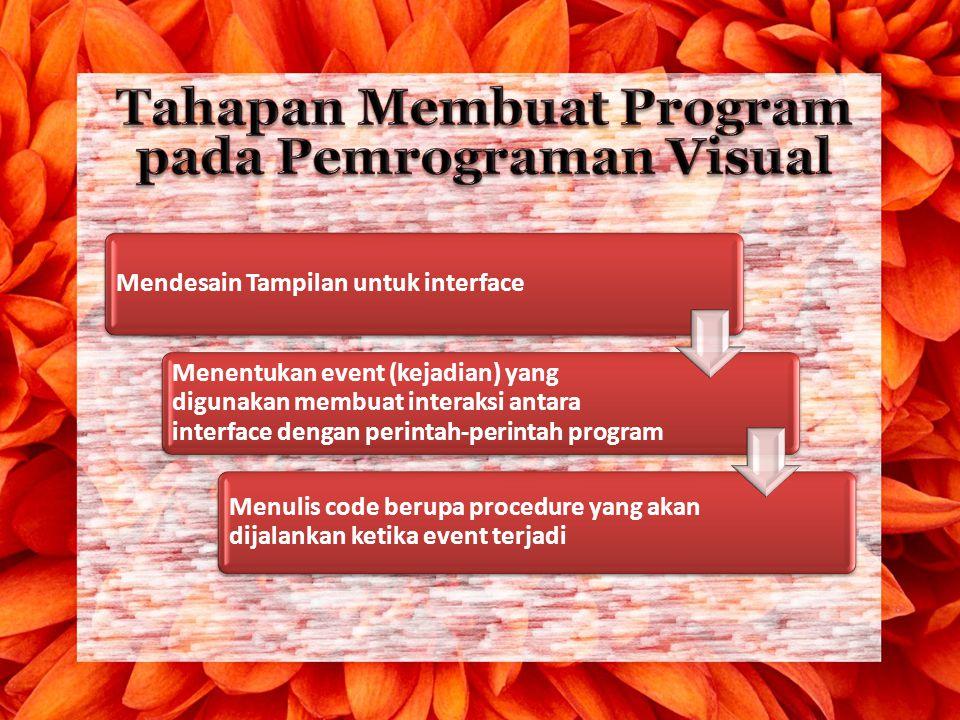 Tahapan Membuat Program pada Pemrograman Visual